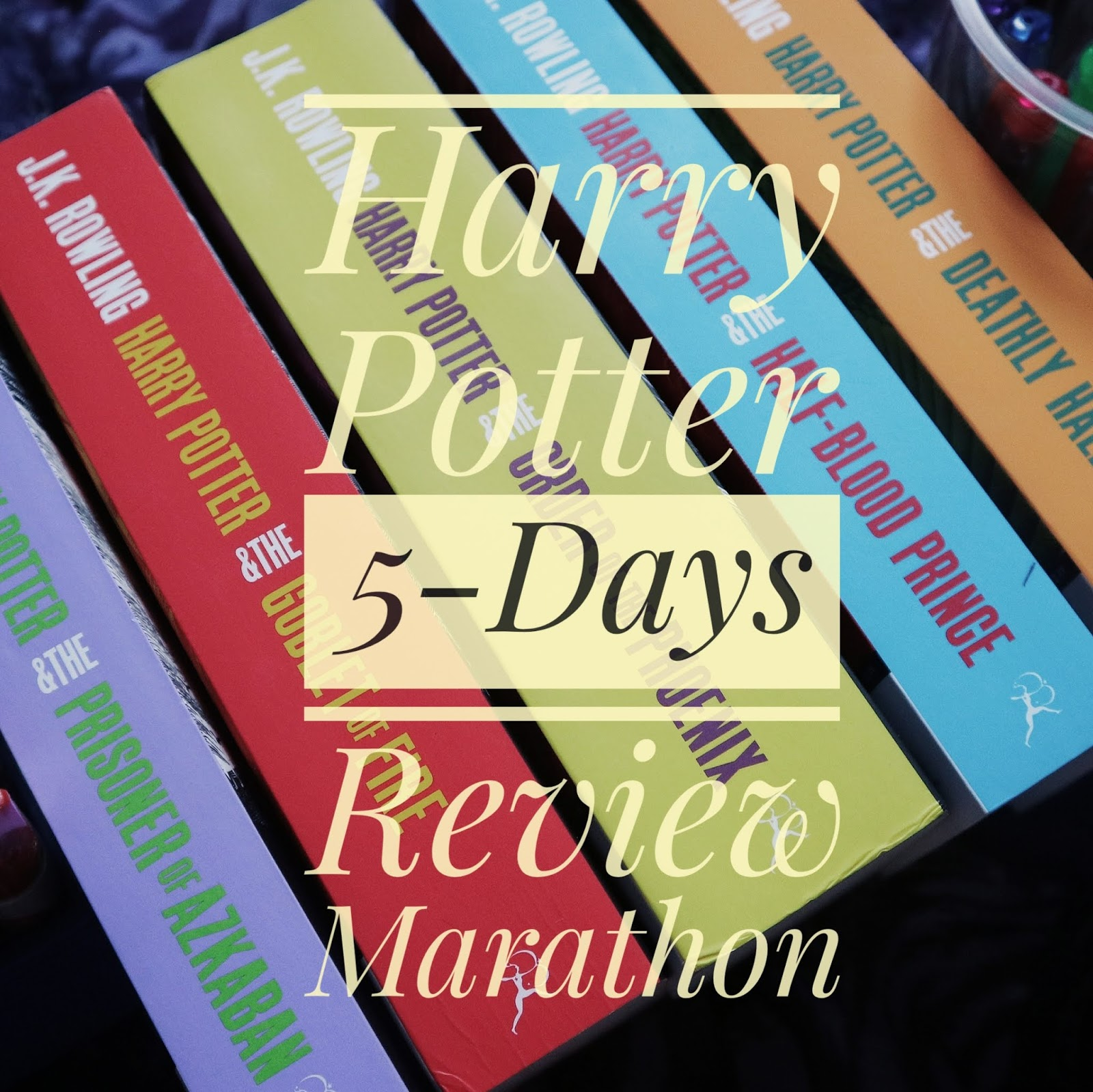 Tentang Harry Potter 5 Days Review Marathon 27 31 Juli 2019 Far S Books Space