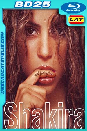 Shakira: Tour Fijación Oral (2007) BD25