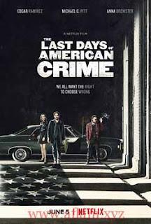 مشاهدة مشاهدة فيلم The Last Days of American Crime 2020 مترجم