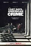 مشاهدة فيلم The Last Days of American Crime 2020 مترجم