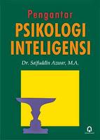 Pengantar Psikologi Inteligensi