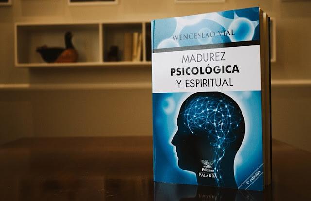 Madurez psicológica y espiritual, editorial Palabra 2109, cuarta edición, Wenceslao Vial, recensión.