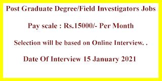Post Graduate Degree/Field Investigators Jobs in Central University of Tamil Nadu