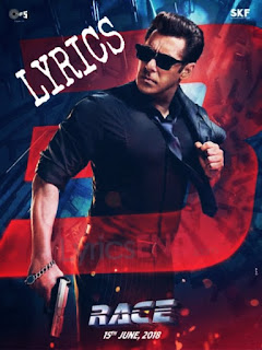 Selfish Lyrics Hindi Movie Race 3 (2018)