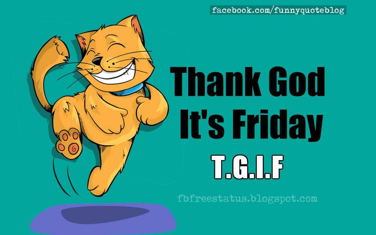 T.G.I.F, Thank God Itu0027s Friday Meme.
