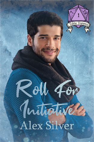 Roll for Initiative | Table Topped #1 | Alex Silver
