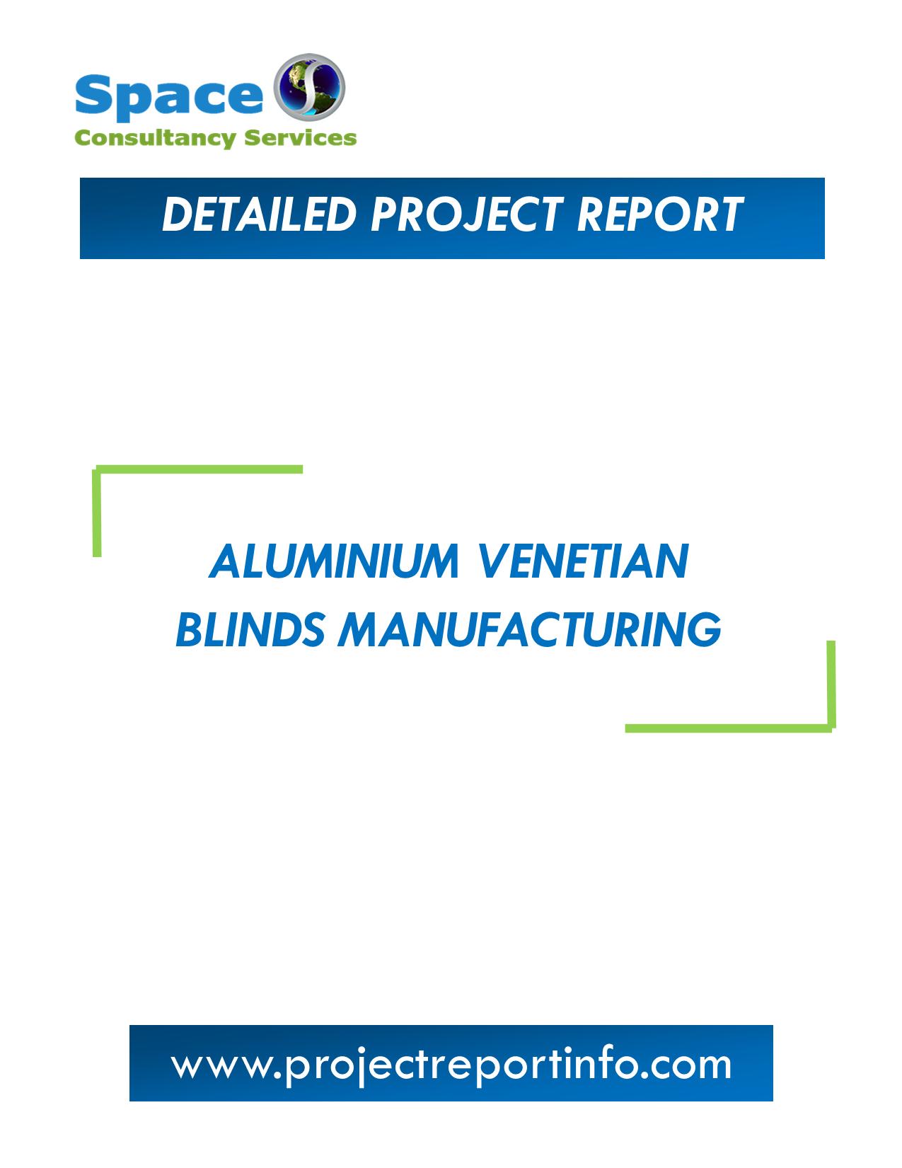 Project Report on Aluminium Venetian blinds