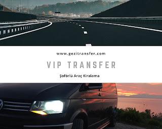 kuşadası vip transfer izmir kuşadası transfer kuşadası şöförlü araç kiralama izmir vip minibüs