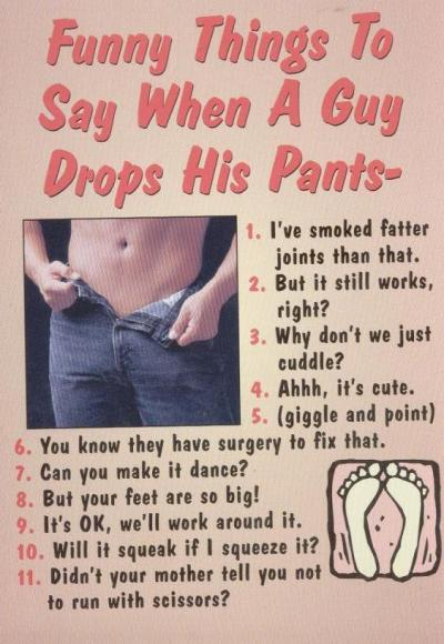 35 Funny Things To Say When A Guy Drops His Pants...