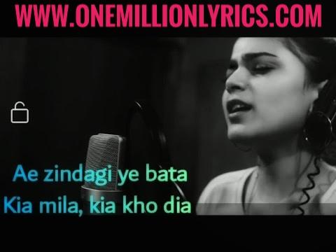 Aye zindagi yeh bata kia mila  kia kho dea Song OST Lyric - Aye Zindagi Darama - OneMillionLyric.com