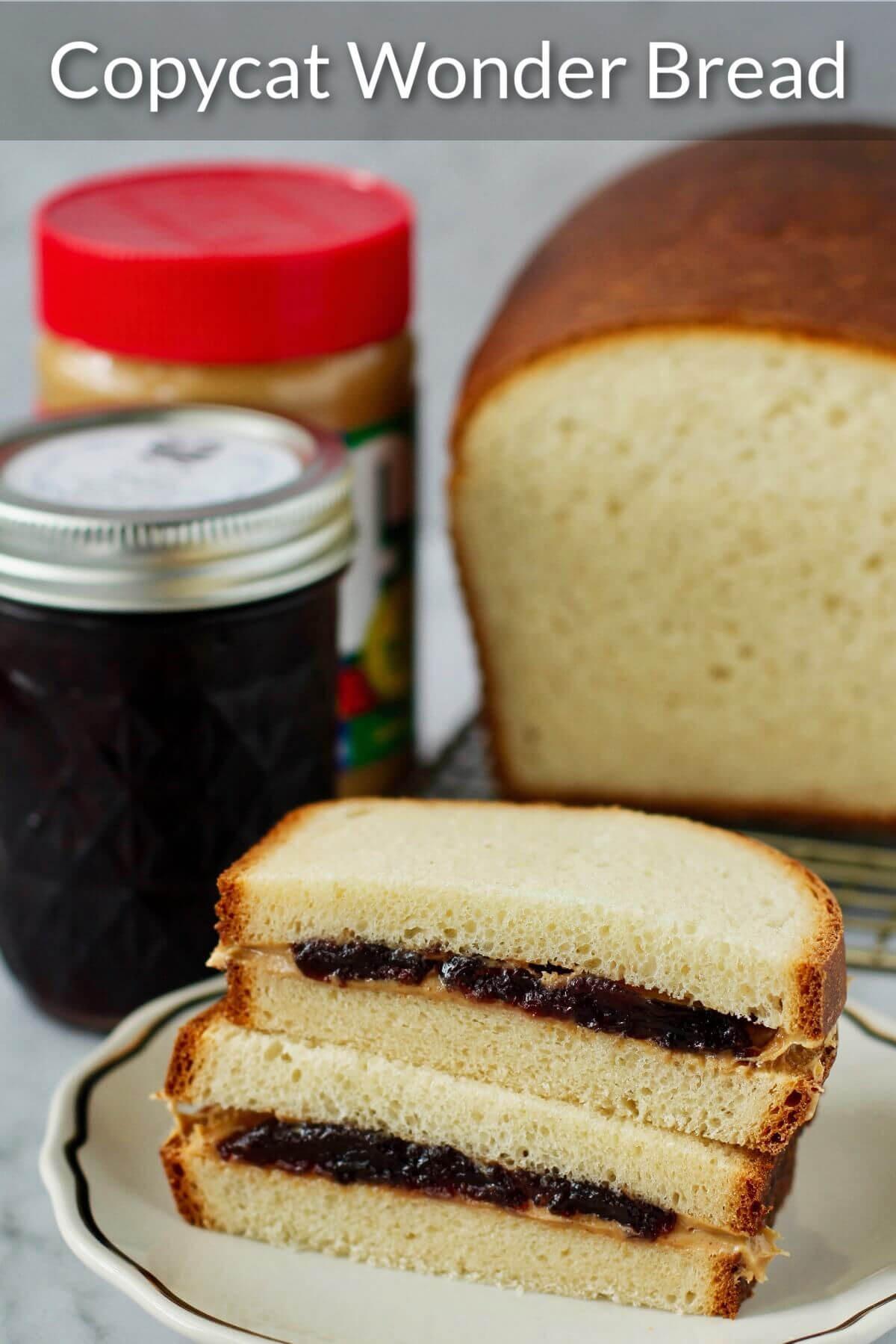 Copycat Homemade Wonder Bread