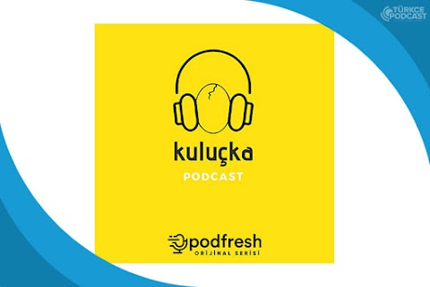 Kuluçka Podcast