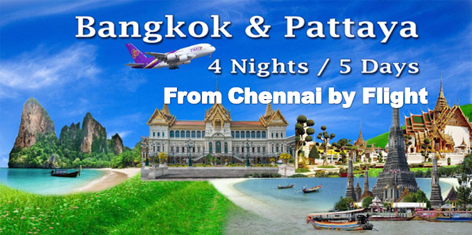 Thailand Packages, Bankok, Pattaya tour From Chennai, Coimbatore By Flight