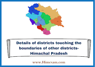 Details of districts touching the boundaries of other districts- Himachal Pradesh
