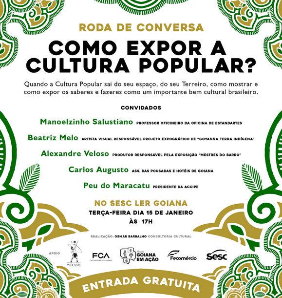"Goyanna Terra Indígena: Roda de conversa ""Como Expor a Cultura Popular?"""