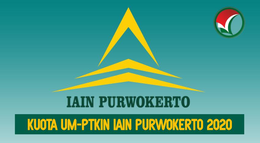 KUOTA UM-PTKIN IAIN PURWOKERTO