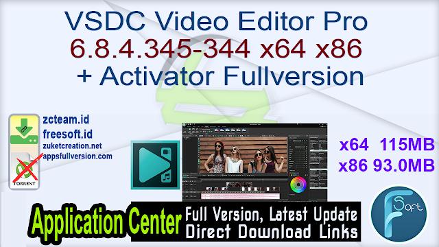 VSDC Video Editor Pro 6.8.4.345-344 x64 x86 + Activator Fullversion