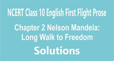 Chapter 2 Nelson Mandela: Long Walk to Freedom