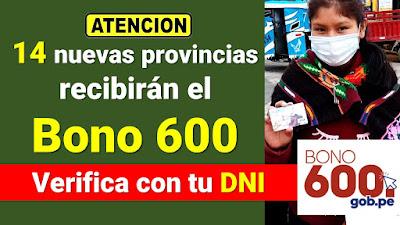 Verifica con tu DNI - 14 nuevas provincias que recibiran el BONO 600