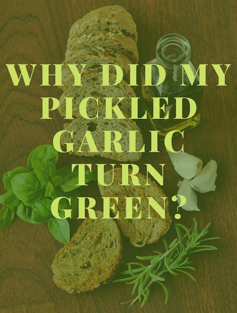 Why did my pickled garlic turn green