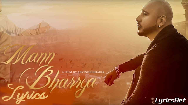 Mann Bharrya Lyrics