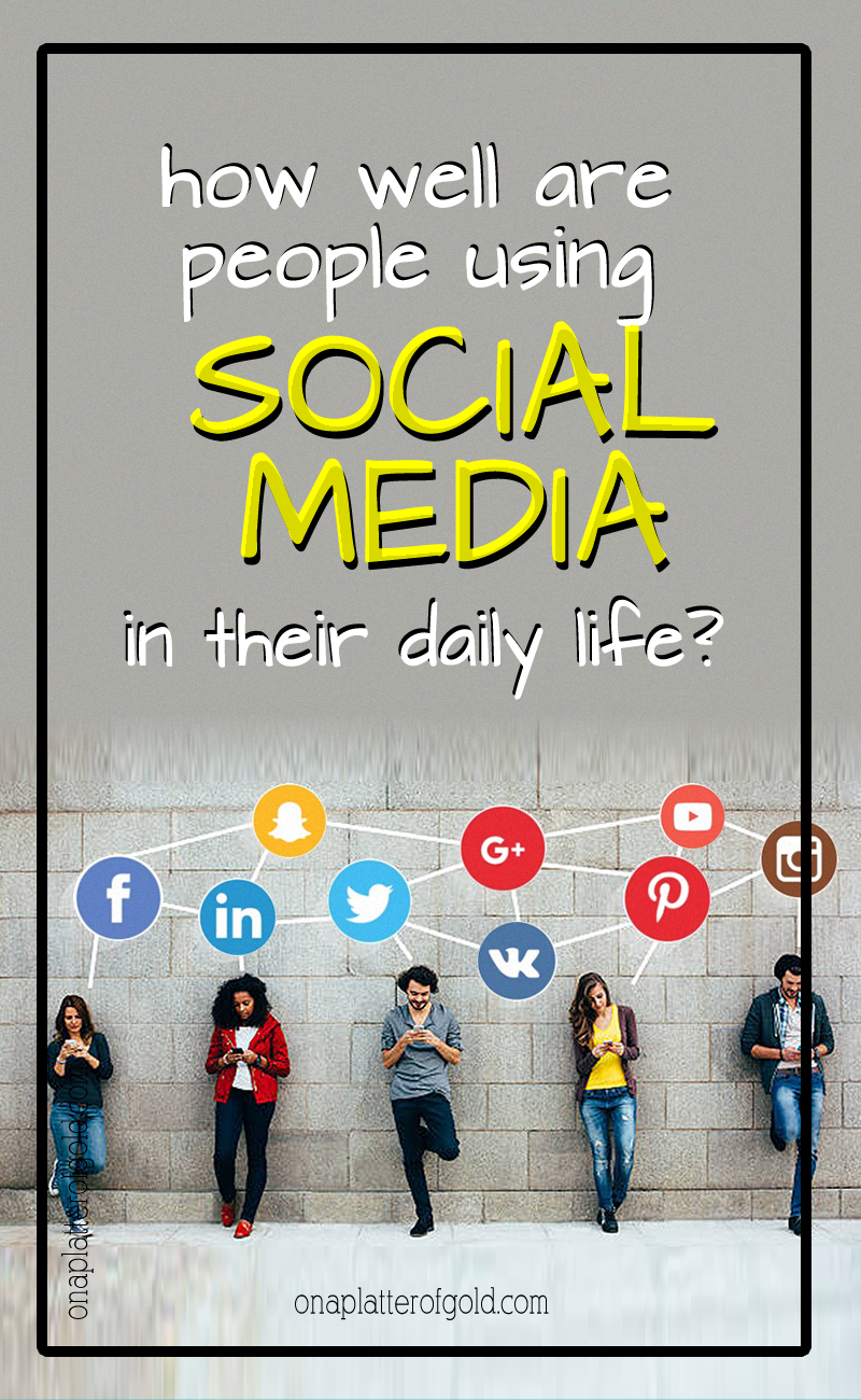How Well Do People Use and Apply Social Media in Daily Life?