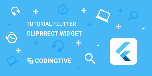 Tutorial Flutter ClipRRect Widget
