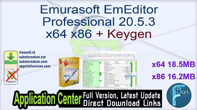 Emurasoft EmEditor Professional 20.5.3 x64 x86 + Keygen