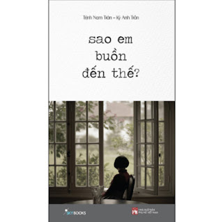 Sao Em Buồn Đến Thế? ebook PDF EPUB AWZ3 PRC MOBI