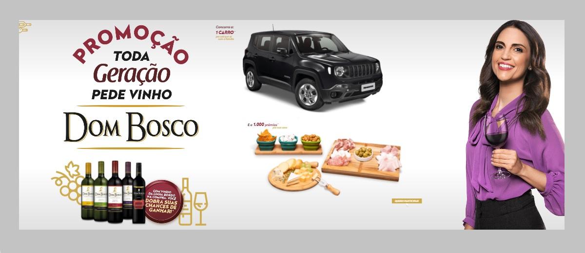 Participar Promoção Vinho Dom Bosco 2021 Toda Geração Pede Cadastrar - Jeep e Prêmios