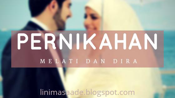 Pernikahan Melati dan Dira Karya Rohana Rambe