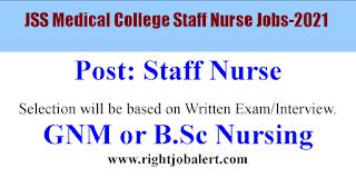 JSS Medical College Staff Nurse Jobs