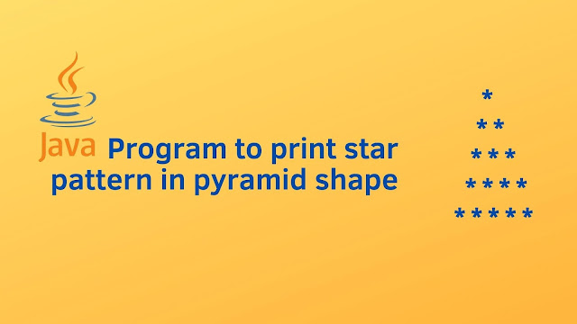 Java program to print star pattern in pyramid shape