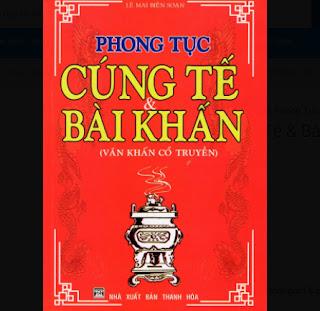 Phong Tục Cúng Tế & Bài Khấn (Văn Khấn Cổ Truyền) ebook PDF EPUB AWZ3 PRC MOBI