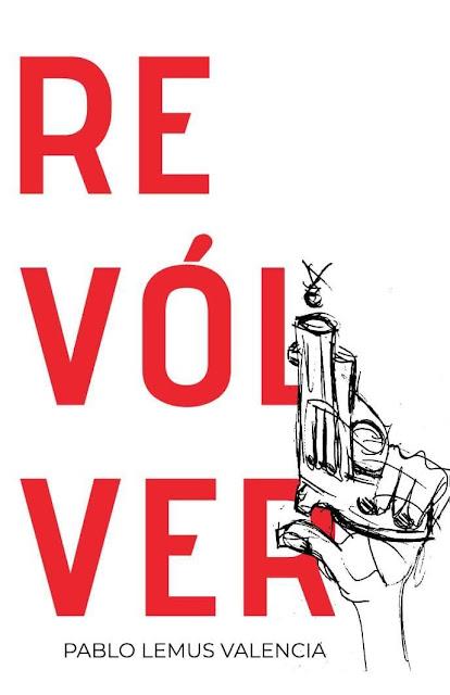 Portada de «Revólver» de Pablo Lemus Valencia