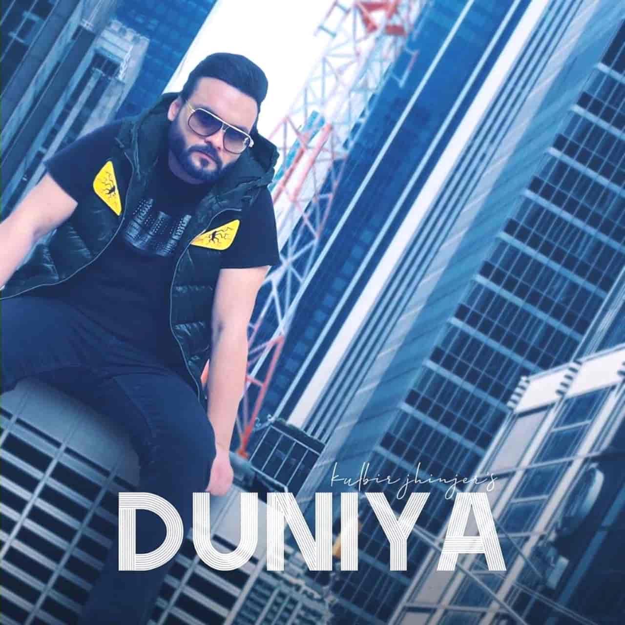 Duniya Punjabi Song Image Features Kulbir Jhinjer