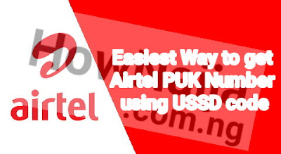 Easiest Way to get Airtel PUK Number using USSD code