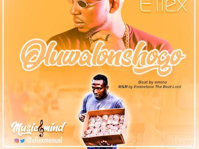 DOWNLOAD MP3: E'flex - Oluwalonshogo