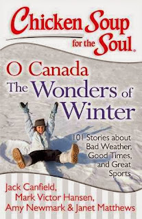 Chicken Soup for the Soul: O Canada: The Wonders of Winter