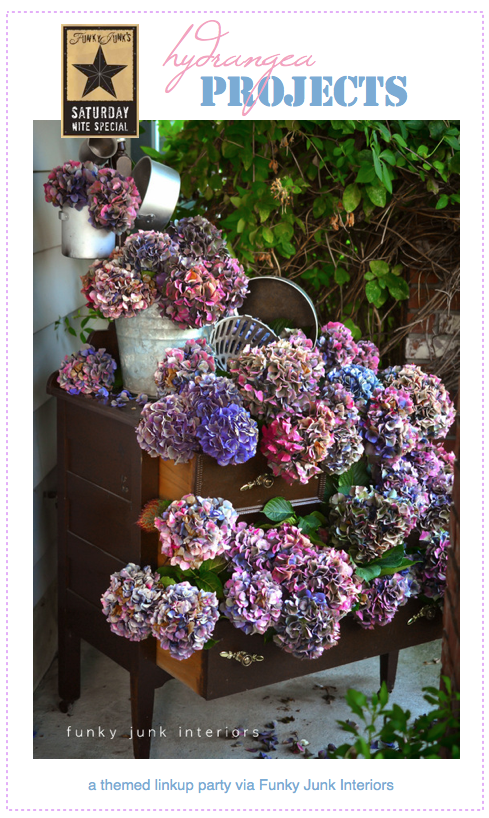 Hydrangea projects! A themed link up party via Funky Junk Interiors