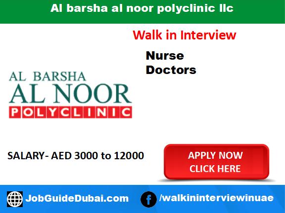 Al barsha al noor polyclinic llc career for Nurse and Doctor job in Dubai