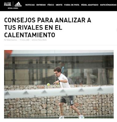 ¿Analizas a tus rivales durante el calentamiento previo a partido? Consejos compartidos por Rafael Guerrero. Adidas Pádel.