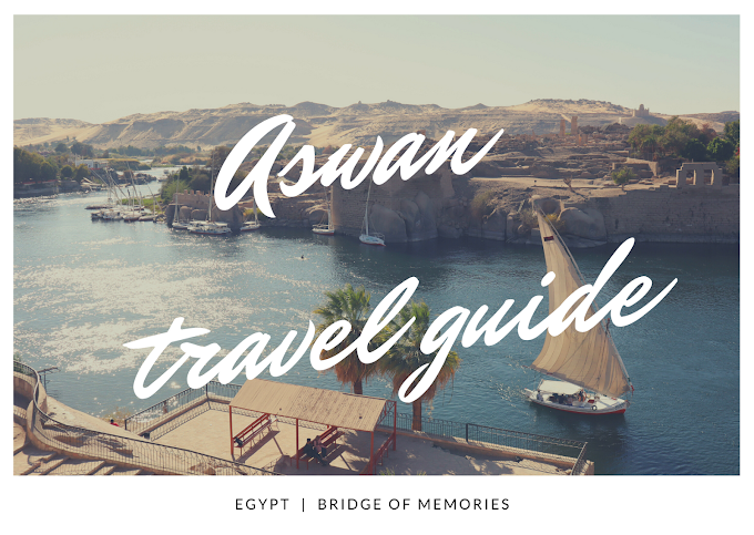 Travel Guide to Aswan, Egypt