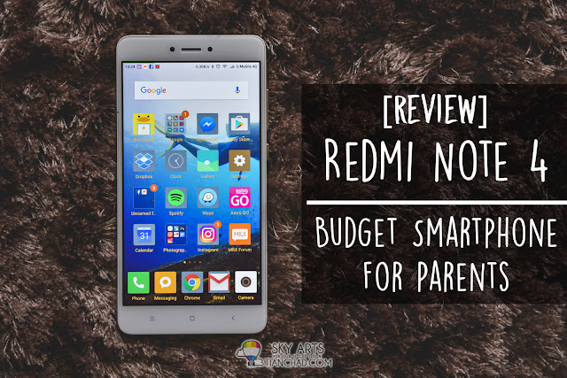 [Review] Redmi Note 4 - Budget Smartphone for Parents