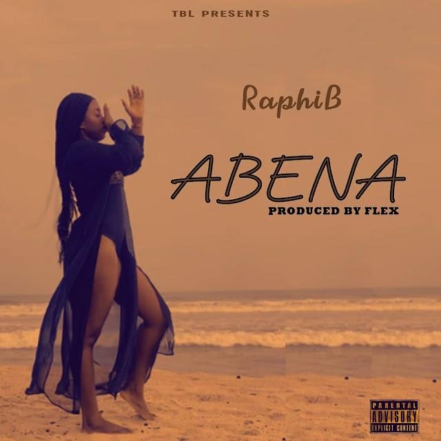 MUSIC: Raphi B - Abena