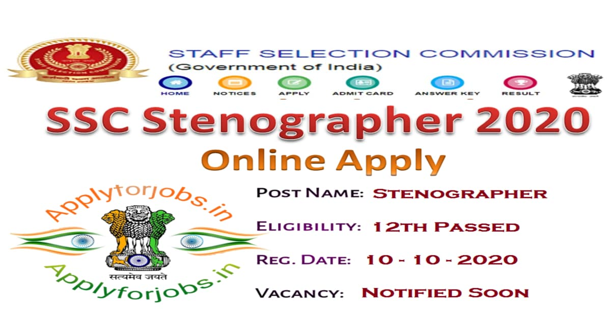 SSC Stenographer Recruitment 2020 Online Form, applyforjobs.in