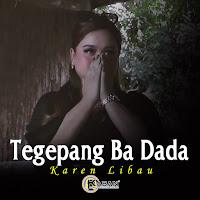 Chord Tegepang Ba Dada - Karen Libau