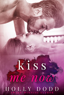 Kiss Me Now by Holly Dodd