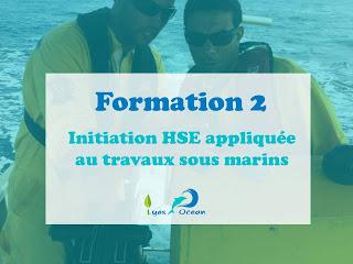Formation 2 - Initiation HSE  appliquée au travaux sous marins
