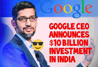 Sundar Pichai announced 10 billion invest in india